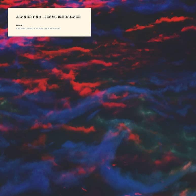 Jaguar Sun and Jesse Maranger - 'Blooms'
