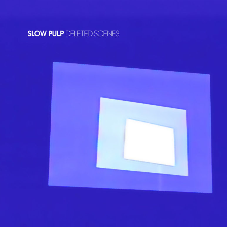Review: Slow Pulp – 'Deleted Scenes' EP